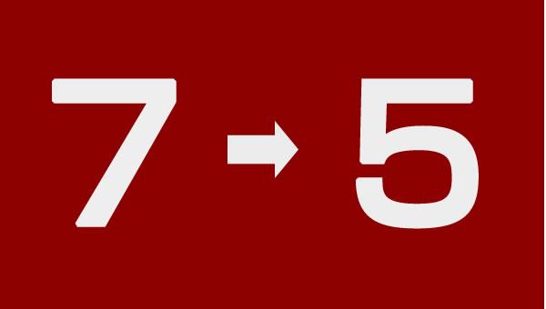 7から5へ